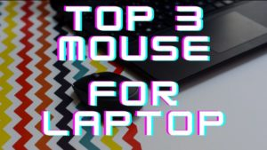 Best 3 Wireless Mouse For a Laptop under Rs. 500