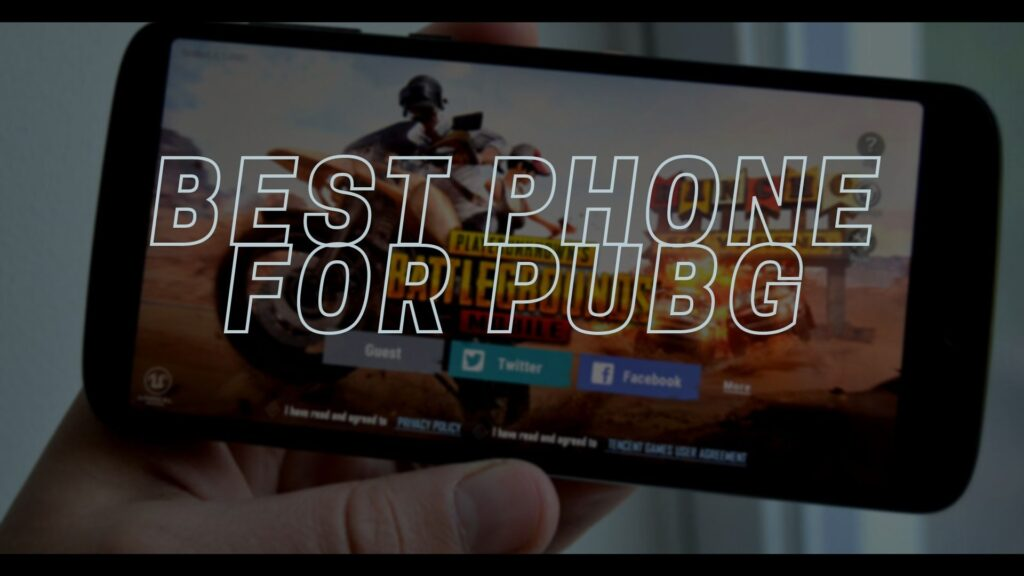 best phone for pubg