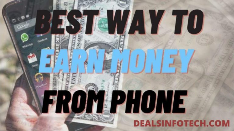 25 Best Ways to Earn Money from Phone