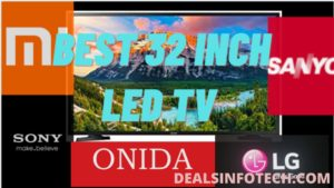 5 Best 32 Inch LED TV