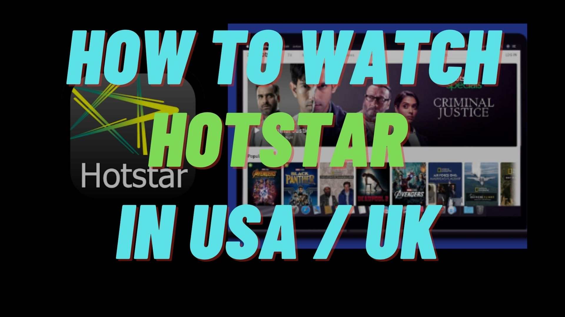 Watch Hotstar in the USA and UK