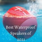 Best Waterproof Speakers of 2021